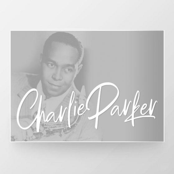 "Charlie ""Bird"" Parker"
